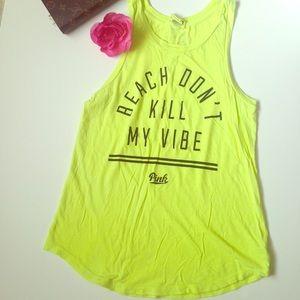 "PINK Victoria's Secret T ""Beach Don't Kill My Vibe"